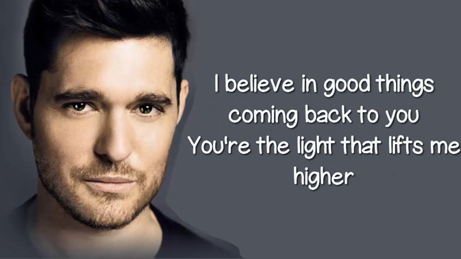 I Believe in You Lyrics - Michael Buble