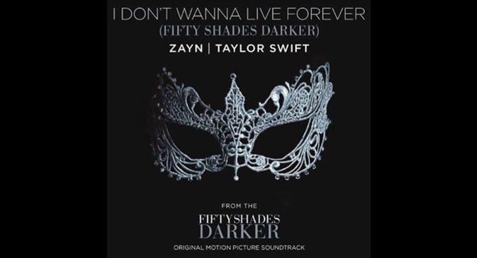 I Don't Wanna Live Forever (Fifty Shades Darker) - Zayn feat Taylor Swift