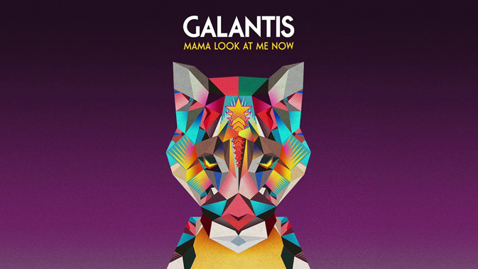 Mama Look At Me Now Lyrics - Galantis