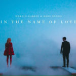 In The Name Of Love Lyrics - Martin Garrix & Bebe Rexha
